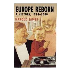 Europe Reborn A History, 1914-2000