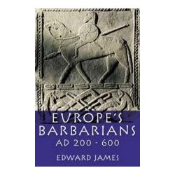 Europe's Barbarians AD 200-600 Medieval World