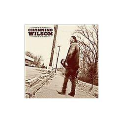 Channing Wilson [Digipak] by Channing Wilson (CD, 2012, Channing Wilson)