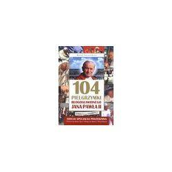 104 pielgrzymki błogosławionego Jana Pawła II