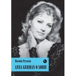 Anna German o sobie