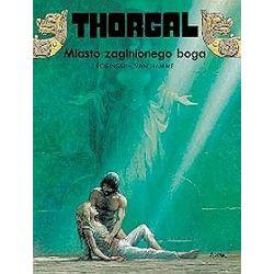 Thorgal. Miasto zaginionego Boga - tom 12