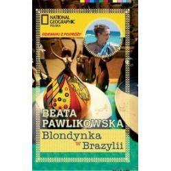 Blondynka w Brazylii Beata Pawlikowska