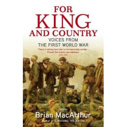 For King and Country Voices from the First World War