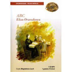 ABC, Eliza Orzeszkowa - książka audio na 1 CD (format mp3)