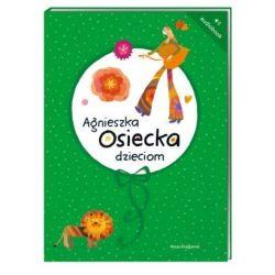 Agnieszka Osiecka dzieciom - książka audio na CD (format mp3)
