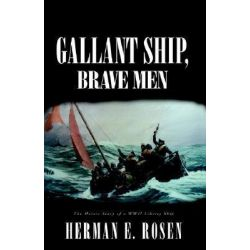 Booktopia - Gallant Ship, Brave Men, The Heroic Story of a Wwii Liberty Ship by Herman E. Rosen, 9781413408492. Buy this book online.
