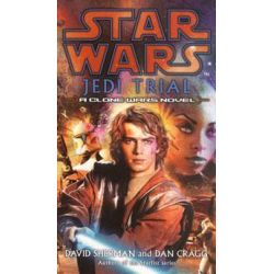 Booktopia - Star Wars, Jedi Trial by David Sherman, 9780099486879. Buy this book online.