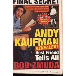 Booktopia - Andy Kaufman Revealed!, Best Friend Tells All by Bob Zmuda, 9780316610988. Buy this book online.
