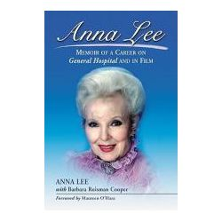 Booktopia - Anna Lee, Memoir of a Career on General Hospital and in Film by Anna Lee, 9780786431618. Buy this book online.