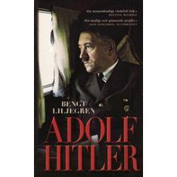 Adolf Hitler - Bengt Liljegren - Pocket | Bokus bokhandel