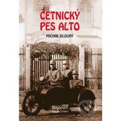 Četnický pes Alto (Michal Dlouhý) - Knihy   Martinus.cz