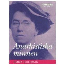 Anarkistiska Minnen - Emma Goldman - Storpocket (9789186474485) | Bokus bokhandel