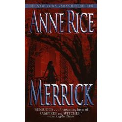 Booktopia - Merrick, A Novel by Anne Rice, 9780345422408. Buy this book online.