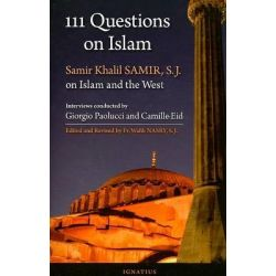 Booktopia - 111 Questions on Islam, Samir Khalil Samir, S.J. on Islam and the West ; a Series of Interviews Conducted by Giorgio Paolucci and Camille Eid by Giorgio Paolucci, 9781586171551. Buy this b