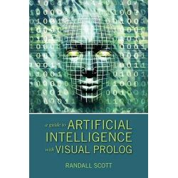 Booktopia - A Guide to Artificial Intelligence with Visual PROLOG by Randall Scott, 9781432749361. Buy this book online.