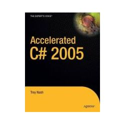 Booktopia - Accelerated C# 2005, The Fastest Path to C# 2005 Mastery by Trey Nash, 9781590597170. Buy this book online.