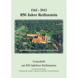 Bücher: 1162 - 2012 - 850 Jahre Reifenstein von Herbert Goedecke