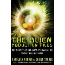 Booktopia - Alien Abduction Files, The Most Startling Cases of Human-Alien Contact Ever Reported by Kathleen Marden, 9781601632715. Buy this book online.
