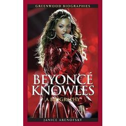 Booktopia - Beyonce Knowles : A Biography, A Biography by Janice Arenofsky, 9780313359149. Buy this book online.