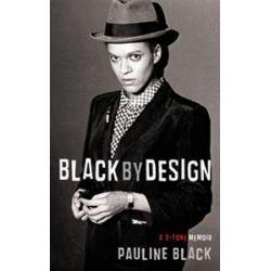Booktopia - Black by Design, A 2-tone Memoir by Pauline Black, 9781846687907. Buy this book online.