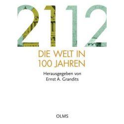 Bücher: 2112 - Die Welt in 100 Jahren