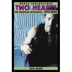Booktopia - Bruce Springsteen, Two Hearts : The Definitive Biography, 1972-2003 by Dave Marsh, 9780415969284. Buy this book online.