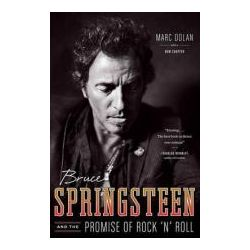 Booktopia - Bruce Springsteen and the Promise of Rock 'n' Roll by Marc Dolan, 9780393345841. Buy this book online.