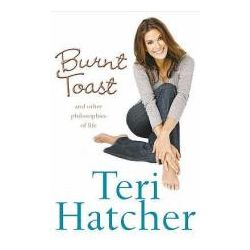 Booktopia - Burnt Toast by Teri Hatcher, 9780007229369. Buy this book online.