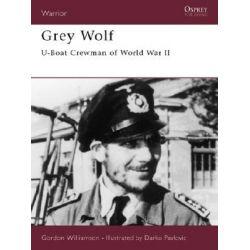 Booktopia - Grey Wolf, U-boat Crewman of World War II by Gordon Williamson, 9781841763125. Buy this book online.