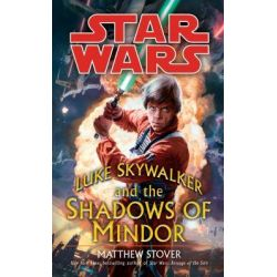 Booktopia - Star Wars, Luke Skywalker and the Shadows of Mindor by Matthew Stover, 9780099491996. Buy this book online.