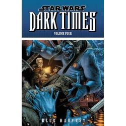 Booktopia - Star Wars, Dark Times: Blue Harvest v. 4 by Mick Harrison, 9781595822642. Buy this book online.