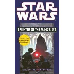 Booktopia - Star Wars : Splinter of the Mind's Eye, Splinter of the Mind's Eye by Alan Dean Foster, 9780345320230. Buy this book online.