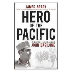 Booktopia - Hero of the Pacific, The Life of Marine Legend John Basilone by James Brady, 9780470928578. Buy this book online.