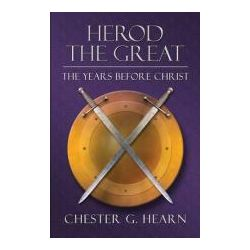 Booktopia - Herod the Great, The Years Before Christ by Chester G Hearn, 9781592868063. Buy this book online.