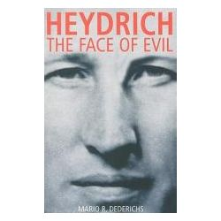 Booktopia - Heydrich, The Face of Evil by Mario Dederichs, 9781935149125. Buy this book online.