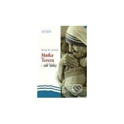 Matka Tereza - zář lásky (Maria Di Lorenzo) - Knihy | Martinus.cz