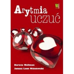 Arytmia uczuć - Janusz Leon Wiśniewski, Dorota Wellman, Janusz L. Wiśniewski - Merlin.pl