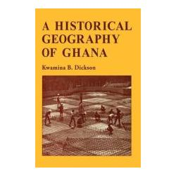 Booktopia - Historical Geogrphy Ghana by Kwamina B. Dickson, 9780521096577. Buy this book online.