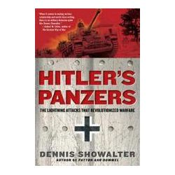 Booktopia - Hitler's Panzers, The Lightning Attacks That Revolutionized Warfare by Dennis Showalter, 9780425236895. Buy this book online.