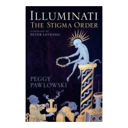 Booktopia - Illuminati, The Stigma Order by Peggy Pawlowski, 9781441105875. Buy this book online.
