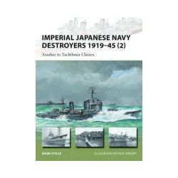 Booktopia - Imperial Japanese Navy Destroyers, 1919-45 2: Volume 2, Asashio to Tachibana Classes by Mark Stille, 9781849089876. Buy this book online.