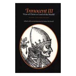 Booktopia - Innocent III, Vicar of Christ or Lord of the World? by James M. Powell, 9780813207834. Buy this book online.
