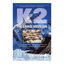 Booktopia - K2 the Savage Mountain, The Classic True Story of Disaster and Survival on the World's Second Highest Mountain by Charles S. Houston, 9781599216089. Buy this book online.