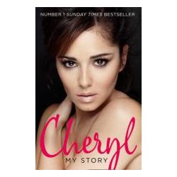 Booktopia - Cheryl, My Story by Cheryl Cole, 9780007500147. Buy this book online.