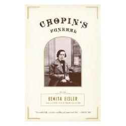 Booktopia - Chopin's Funeral by Benita Eisler, 9780375708688. Buy this book online.