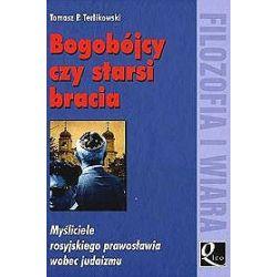 Bogobójcy czy Starsi Bracia - Tomasz P. Terlikowski - Merlin.pl