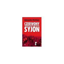 Czerwony Syjon - Aleksander Mielichow - Merlin.pl