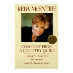 Booktopia - Comfort from a Country Quilt by Reba McEntire, 9780553380941. Buy this book online.