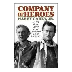 Booktopia - Company of Heroes, My Life as an Actor in the John Ford Stock Company by Harry Jr Carey, 9781589799103. Buy this book online.